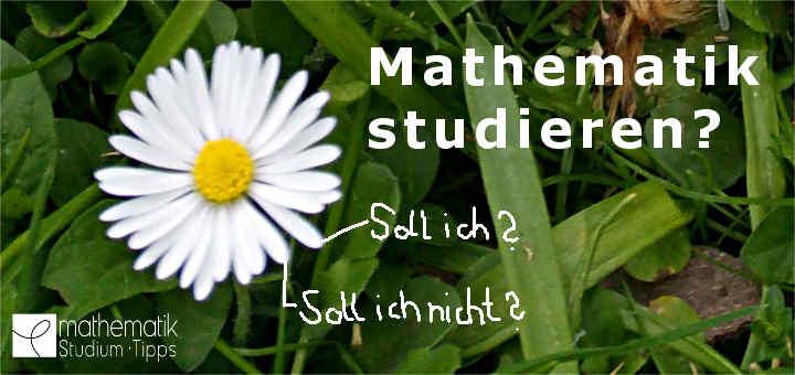 Mathematik studieren? – 10 hilfreiche Tipps