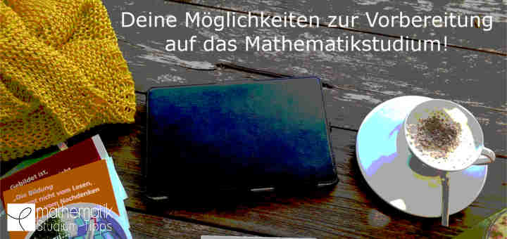 Mathematik Studium Vorbereitung
